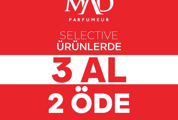 Mad Parfümeri Selective Ürünlerde 3 AL 2 ÖDE